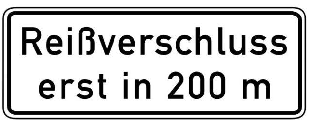 'Reißverschluss erst in 200m' - Zip only at 200m